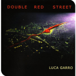 "Luca Garro – ""Double red street """