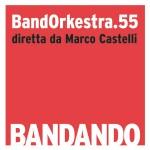 """BandOrkestra.55 – """"Bandando"""""""