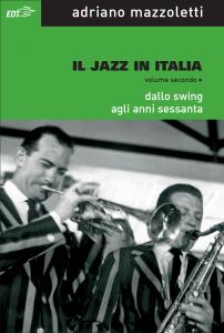 Adriano Mazzoletti - il Jazz in Italia