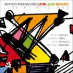 """Enrico Pieranunzi Latin Jazz Quintet – """"Live at Birdland"""""""