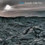 "Amato Jazz trio – ""Well"""