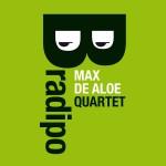 "Max De Aloe – ""Bradipo"""