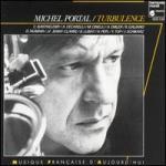 """Michel Portal – """"Turbulence"""""""