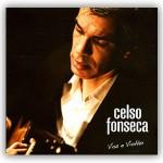 """Celso Fonseca – """"Voz e Violão"""""""