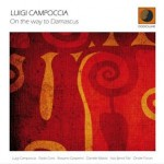 "Luigi Campoccia – ""On the way to Damascus"""