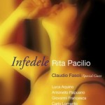 """Rita Pacilio – """"Infedele"""""""