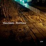 """Manu Katché – """"Third round"""""""