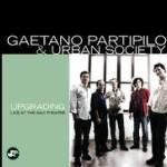 "Gaetano Partipilo & Urban Society – ""Upgrading"""