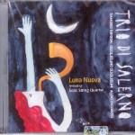 """Trio di Salerno – """"Luna nuova """""""
