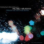 "Marilena Paradisi with Michiko Hirayama – ""Prelude for voice and silence"""