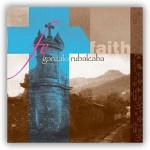 """Gonzalo Rubalcaba – """"Fe – Faith"""""""