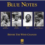 "Blue Notes, ""Before the Wind Changes"""