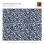 "Gianni Insalata – ""Work in progress"""