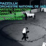 Piazzolla! Orchestre National de Jazz