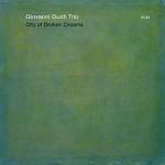 """Giovanni Guidi – """" City of Broken Dreams"""""""