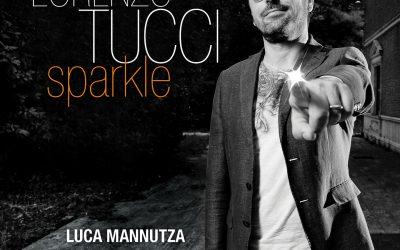 """Lorenzo Tucci: """"Sparkle"""",  il mio Jazz scintillante"""