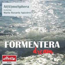 Su Soundcloud gli At(ti)moSphera con 'Formentera Dream'