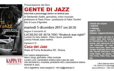 Ancora una presentazione per Gente di Jazz di Gerlando Gatto. Il 5 dicembre alla Casa del Jazz a Roma