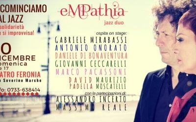 """""""Ricominciamo dal Jazz: la solidarietà non si improvvisa!"""" L'eMPathia Jazz Duo di Mafalda Minnozzi e Paul Ricci a San Severino Marche il 10.12"""