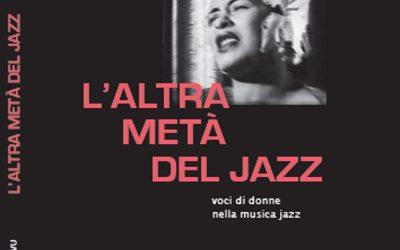 """Nuova presentazione romana per """"L'altra metà del Jazz"""", di Gerlando Gatto"""