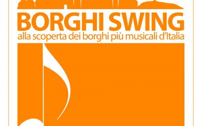 """L'afflato del jazz rivitalizza sette """"Borghi Swing"""""""