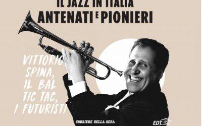 Il jazz italiano di Adriano Mazzoletti in edicola con il Corsera e la Gazzetta dello Sport
