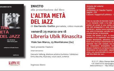 A Monfalcone una nuova presentazione de L'altra metà del Jazz, il secondo libro di Gerlando Gatto