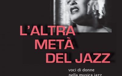 """Nuova recensione de """"L'altra metà del Jazz"""": Luigi Onori su Il Manifesto"""