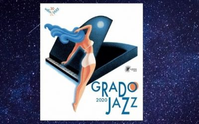 """Grado Jazz by Udin&Jazz"": un festival all'insegna dell'ottimismo!"